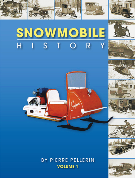 Snowmobile history volume 1